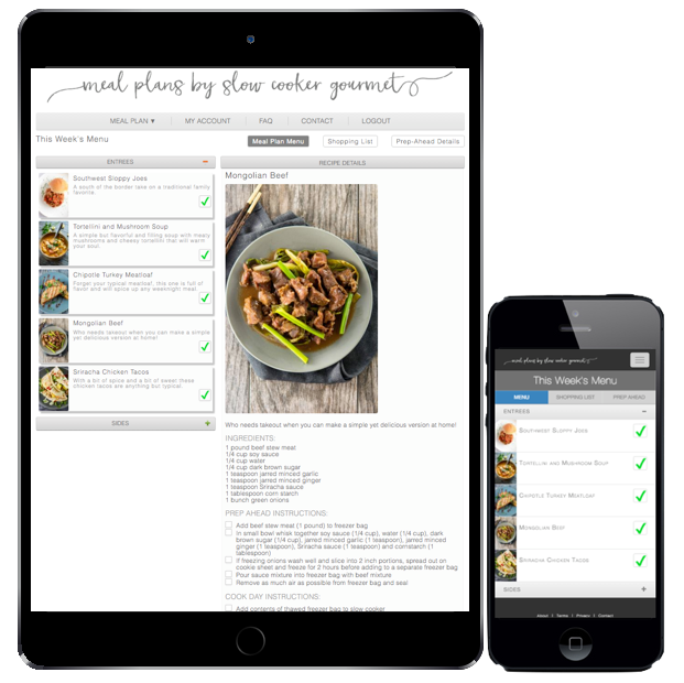 Access our meal planning services at home or on the go with our smart phone and tablet support.